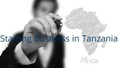 Starting Business in Tanzania