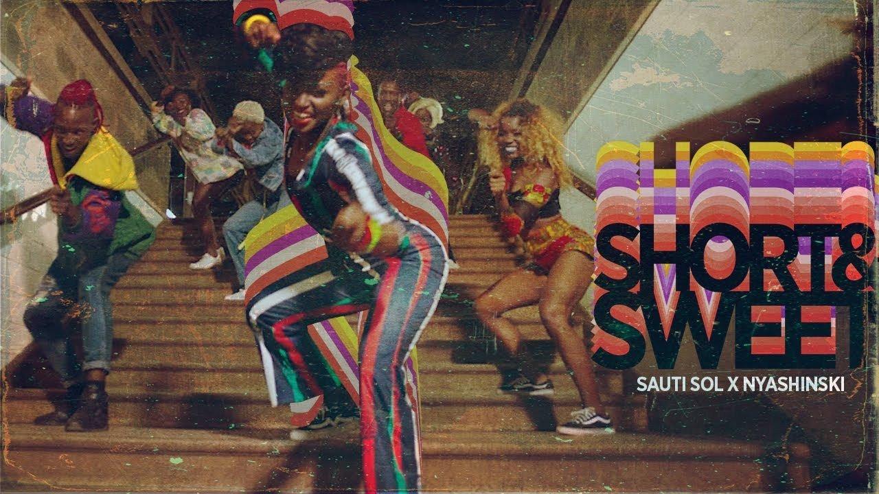 Sauti Sol Short N Sweet