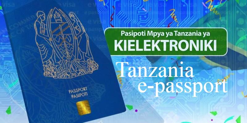 How to apply e-passport Tanzania